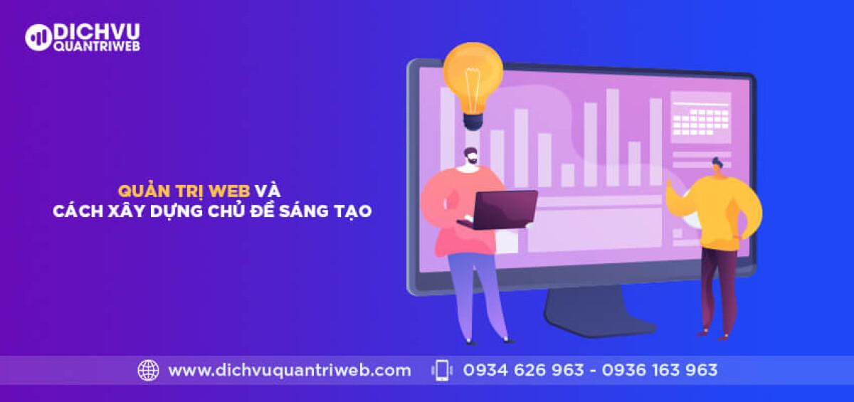 dichvuquantriweb-quan-tri-web-va-cach-xay-dung-chu-de-sang-tao-01