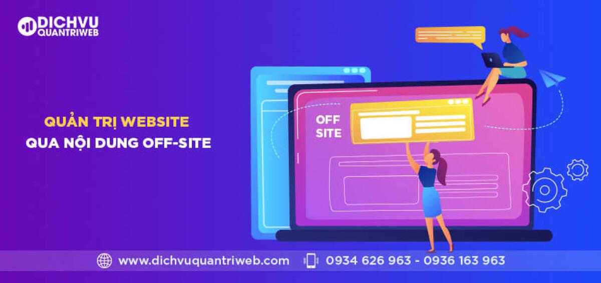 dichvuquantriweb-quan-tri-web-qua-noi-dung-off-site-01