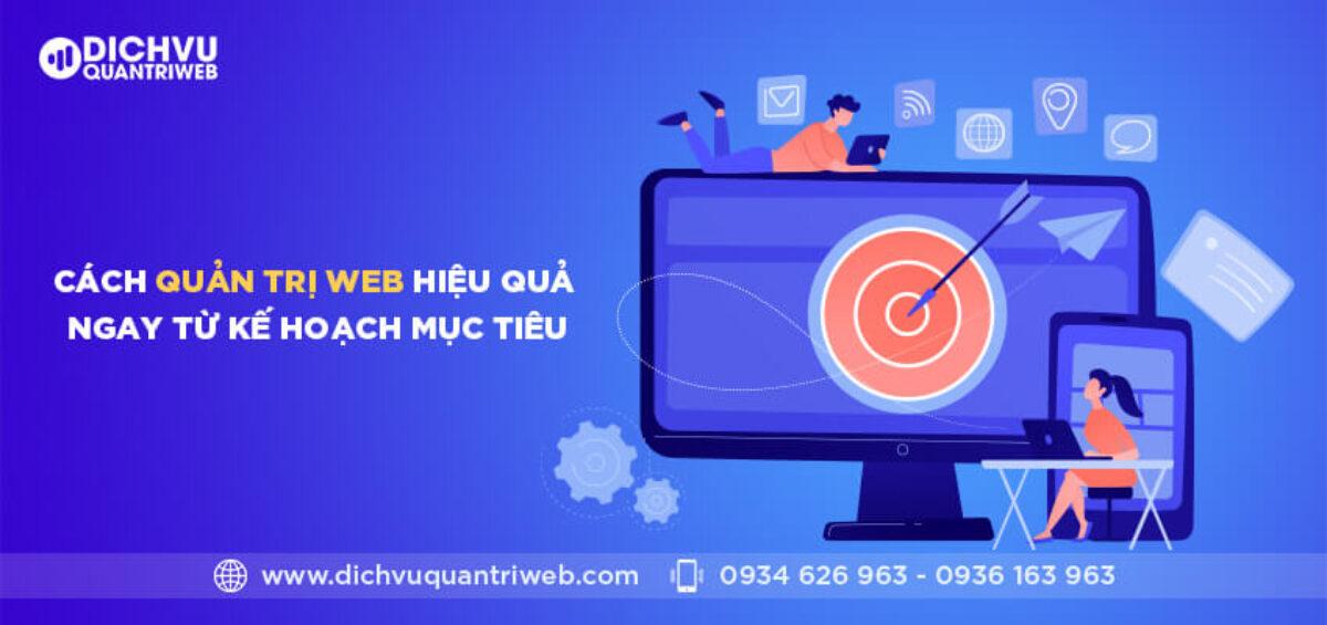 dichvuquantriweb-cach-quan-tri-web-hieu-qua-ngay-tu-ke-hoach-muc-tieu-01