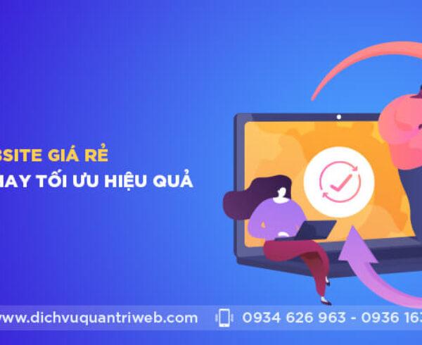 dichvuquantriweb-website-gia-re-tieu-chuan-hay-toi-uu-hieu-qua-01